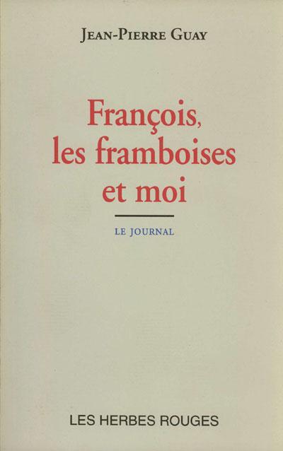 Guay_Francois_les_framboises_et_moi_72dpi