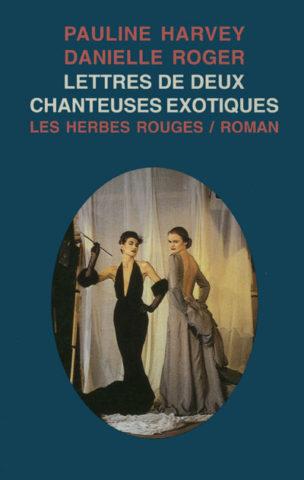 Harvey_Roger_Lettres_de_deux_chanteuses_exotiques_72dpi