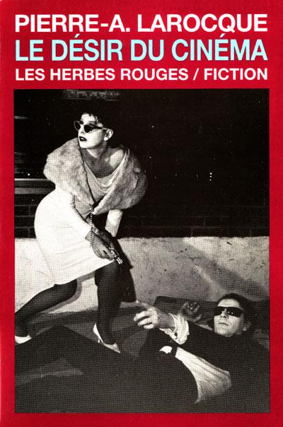 Larocque_Le_desir_du_cinema_72dpi