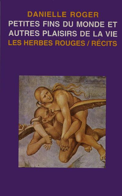 Roger_Petites_fins_du_monde_et_autres_plaisirs_de_la_vie_72dpi
