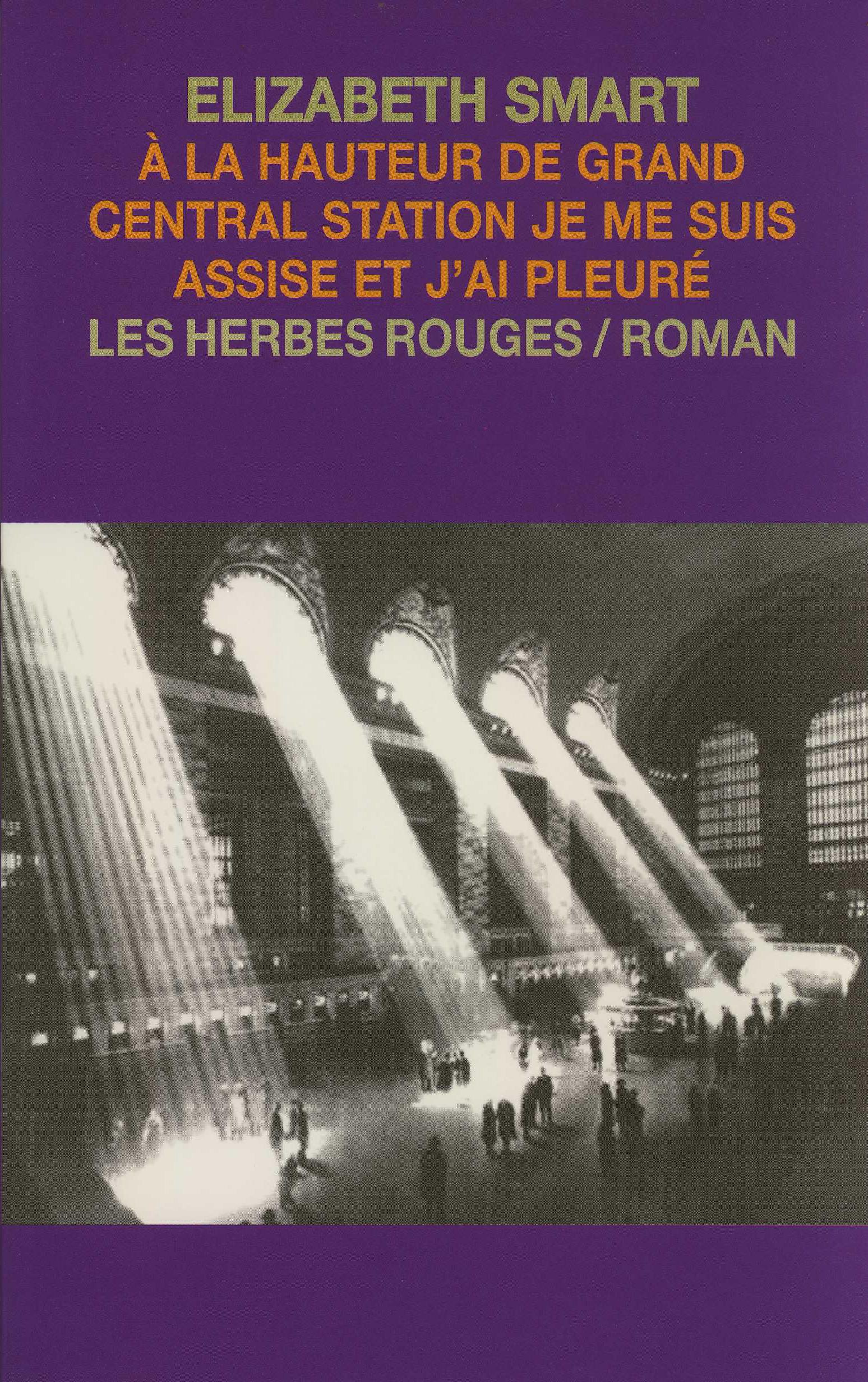 Couverture_Smart_A_la_hauteur_de_Grand_Central_Station_je_me_suis_assise_et_j_ai_pleure_300dpi