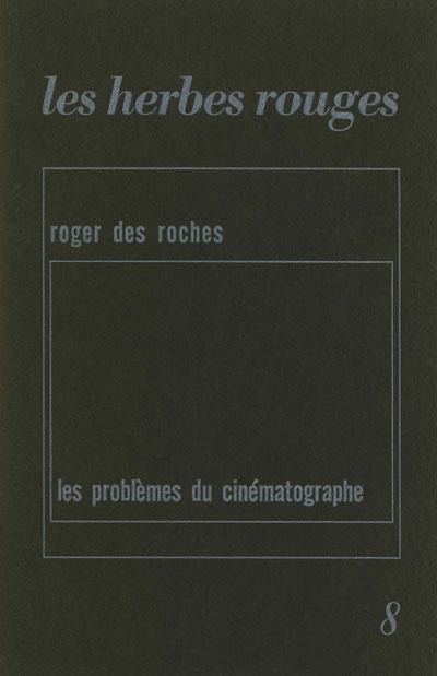 HR#8_Des_Roches_Les_Problemes_du_cinematographe_72dpi
